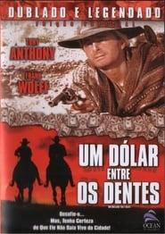 Um Dólar Entre os Dentes