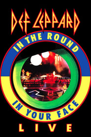 Def Leppard: In the Round in Your Face Live 1989