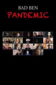 Bad Ben 8: Pandemic (2020)