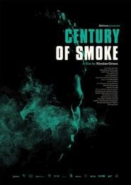 Century of Smoke (2019)
