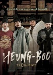 Watch Streaming Movie Heung-boo: The Revolutionist 2018
