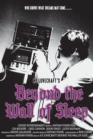 Beyond the Wall of Sleep (2009)