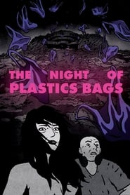 The Night of Plastic Bags 2018