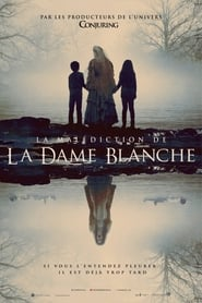 La Malédiction de la dame blanche en Streamcomplet