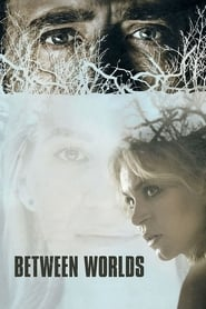 Between Worlds (2018) BluRay 720p 800MB Ganool