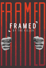 Framed By the Killer - Season 1
