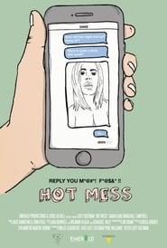 Hot Mess (2017)
