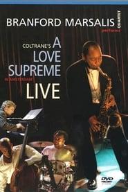 Branford Marsalis: A Love Supreme Live In Amsterdam 2003