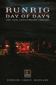 Runrig: Day of Days - The 30th Anniversary Concert 2004