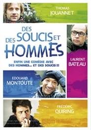 Des soucis et des hommes 2012