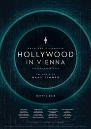 Hollywood in Vienna 2018 - The World of Hans Zimmer 2018