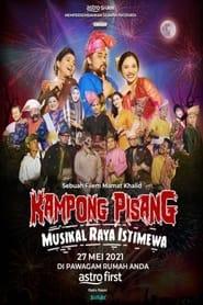 Kampong Pisang Musikal Raya Istimewa