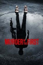 Вбивство першого ступеня
