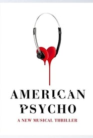 American Psycho the Musical (2016)