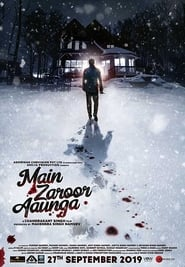 Main Zaroor Aaunga 2019 Hindi 720p WEBRip