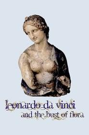 Leonardo da Vinci and the Bust of Flora