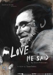 Love He Said