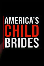 America's Child Brides (2019)