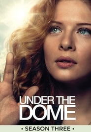 Under The Dome Temporada 3