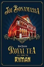 Joe Bonamassa: Now Serving Royal Tea Live From The Ryman (2021)