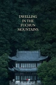 Dwelling in the Fuchun Mountains (2020)