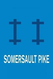 Somersault Pike (17                     ) Online Cały Film Lektor PL