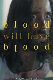 Blood Will Have Blood (2020)