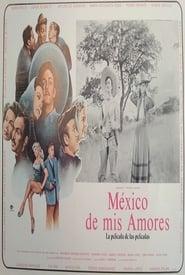 Regarder México de mis amores
