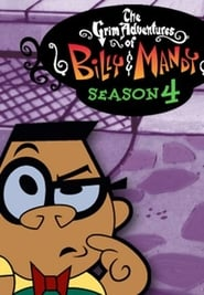 The Grim Adventures of Billy and Mandy: Season 4