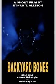 Backyard Bones (2019)