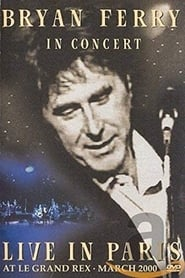 Bryan Ferry: Live in Paris 2001