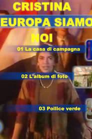 Cristina, l'Europa siamo noi 1991