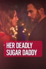 Her Deadly Sugar Daddy 2020