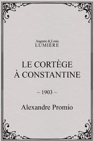 Le cortège à Constantine 1903