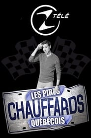 Les pires chauffards québécois streaming vf poster