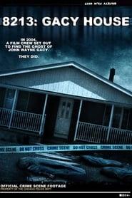 8213: Gacy House (2010)