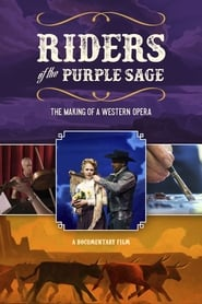 Riders of the Purple Sage: The Making of a Western Opera (2020)