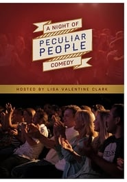 A Night of Comedy: Peculiar People 2014
