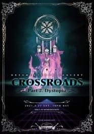 Dreamcatcher [Crossroads: Part 2. Dystopia]