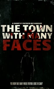 The Town With Many Faces