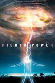 Higher Power (2018) Watch Online Free