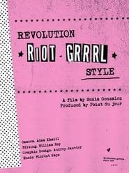 Revolution, Riot Grrrl Style