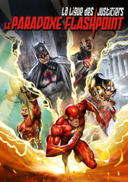 La Ligue des Justiciers : Le Paradoxe Flashpoint 2013