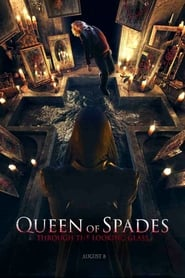 Queen of Spades: Through the Looking Glass (2019)
