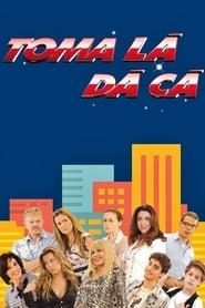مشاهدة مسلسل Toma Lá, Dá Cá مترجم أون لاين بجودة عالية