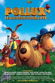 Pollux : Le Manège enchanté movie