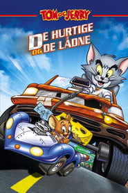 Tom og Jerry - De hurtige og de lådne