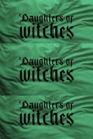 Daughters of Witches 2021