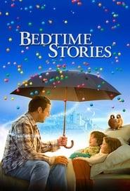 مشاهدة فيلم Bedtime Stories 2008 مترجم أون لاين بجودة عالية