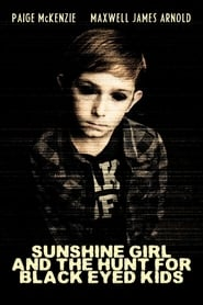 Sunshine Girl and The Hunt For Black Eyed Kids 2012